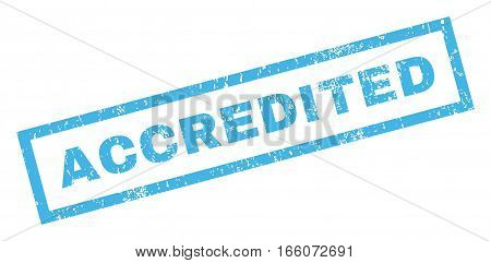 Accredited text rubber seal stamp watermark. Caption inside rectangular shape with grunge design and unclean texture. Inclined vector blue ink sticker on a white background.
