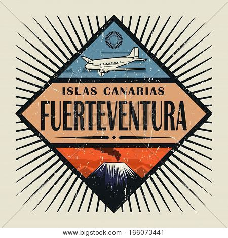 Stamp or vintage emblem with airplane volcano and text Fuerteventura Canary island (in spanish) vector illustration