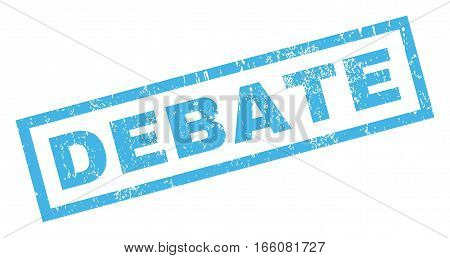 Debate text rubber seal stamp watermark. Caption inside rectangular shape with grunge design and scratched texture. Inclined vector blue ink sticker on a white background.
