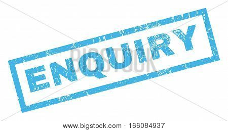 Enquiry text rubber seal stamp watermark. Caption inside rectangular shape with grunge design and dust texture. Inclined vector blue ink emblem on a white background.