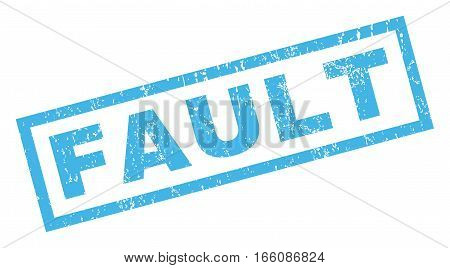 Fault text rubber seal stamp watermark. Tag inside rectangular shape with grunge design and scratched texture. Inclined vector blue ink sticker on a white background.