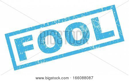 Fool text rubber seal stamp watermark. Tag inside rectangular shape with grunge design and dust texture. Inclined vector blue ink emblem on a white background.