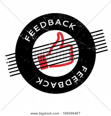 Feedback rubber stamp. Grunge design with dust scratches. Effects can be easily removed for a clean, crisp look. Color is easily changed.