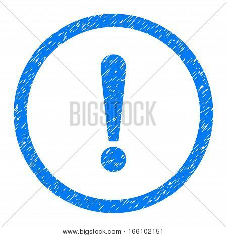 Rounded Exclamation Sign rubber seal stamp watermark. Icon symbol inside circle with grunge design and scratched texture. Unclean vector blue sign.