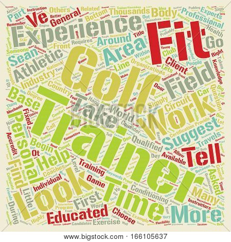 How To Choose A Golf Fitness Trainer text background wordcloud concept