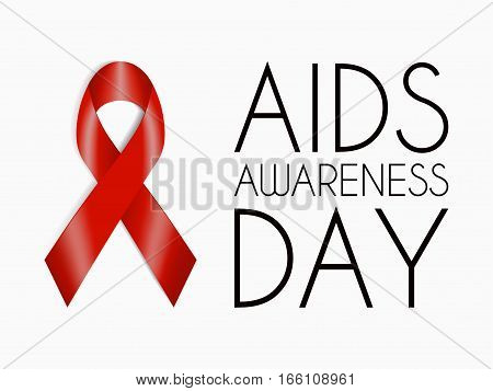 AIDS Awareness Day poster. Red realistic ribbon isolated on white background and text. Sign of solidarity for people with HIV. Vector illustration for website, flyer, poster, brochure, presentation.