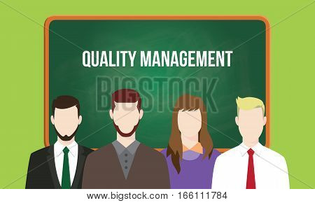 quality management concept in a team illustration with text written on chalkboard vector