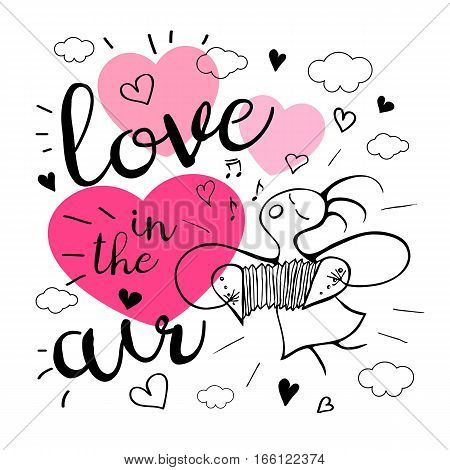Love in the air. Romantic love lettering. Postcard, girl, song, notes, music, hearts, graphic design lettering element Hand drawn, sketch style, valentine's day romantic postcard