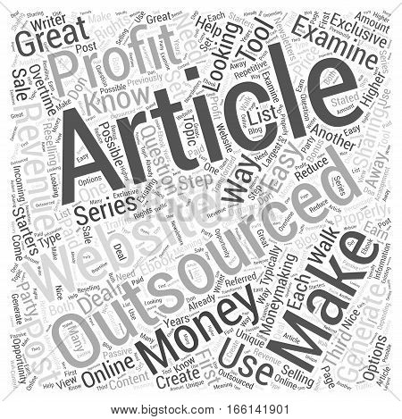 How to Make the Most Money with Outsourced Articles Word Cloud Concept