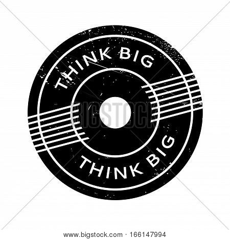 Think Big rubber stamp. Grunge design with dust scratches. Effects can be easily removed for a clean, crisp look. Color is easily changed.