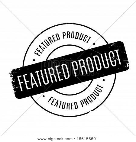 Featured Product rubber stamp. Grunge design with dust scratches. Effects can be easily removed for a clean, crisp look. Color is easily changed.