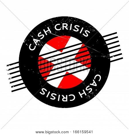 Cash Crisis rubber stamp. Grunge design with dust scratches. Effects can be easily removed for a clean, crisp look. Color is easily changed.
