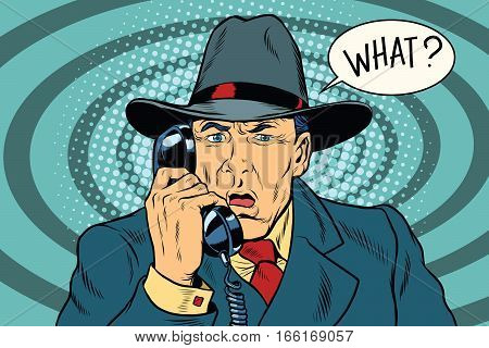 What Surprised retro businessman talking on the phone. Pop art vector illustration
