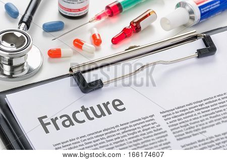 The Diagnosis Fracture Written On A Clipboard
