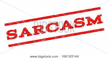 Sarcasm watermark stamp. Text tag between parallel lines with grunge design style. Rubber seal stamp with unclean texture. Vector red color ink imprint on a white background.
