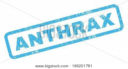 Anthrax text rubber seal stamp watermark. Caption inside rectangular shape with grunge design and dust texture. Inclined vector blue ink sticker on a white background.
