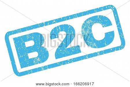 B2C text rubber seal stamp watermark. Tag inside rectangular banner with grunge design and dirty texture. Inclined vector blue ink sign on a white background.
