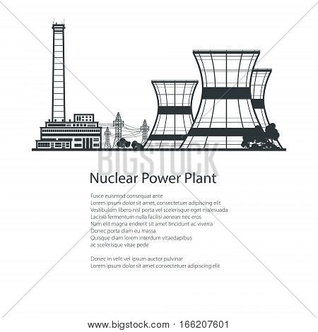 Silhouette Thermal Power Station and down Text , Nuclear Power Plant, Nuclear Reactor and Power Lines, Poster Brochure Flyer Design, Black and White Vector Illustration