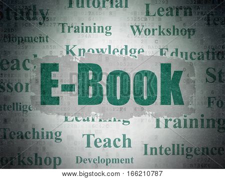 Learning concept: Painted green text E-Book on Digital Data Paper background with   Tag Cloud