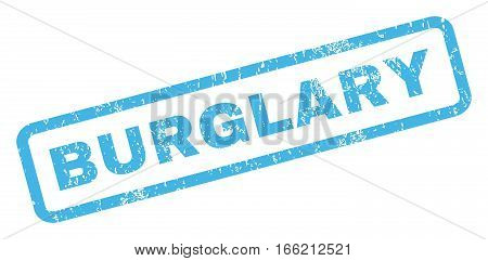 Burglary text rubber seal stamp watermark. Tag inside rectangular shape with grunge design and unclean texture. Inclined vector blue ink sticker on a white background.