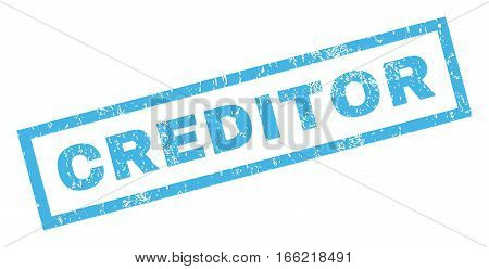 Creditor text rubber seal stamp watermark. Caption inside rectangular shape with grunge design and unclean texture. Inclined vector blue ink sticker on a white background.