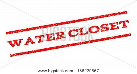 Water Closet watermark stamp. Text caption between parallel lines with grunge design style. Rubber seal stamp with dust texture. Vector red color ink imprint on a white background.