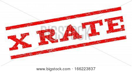 X Rate watermark stamp. Text tag between parallel lines with grunge design style. Rubber seal stamp with dust texture. Vector red color ink imprint on a white background.