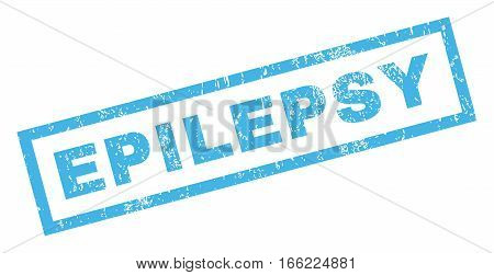 Epilepsy text rubber seal stamp watermark. Caption inside rectangular banner with grunge design and scratched texture. Inclined vector blue ink sticker on a white background.