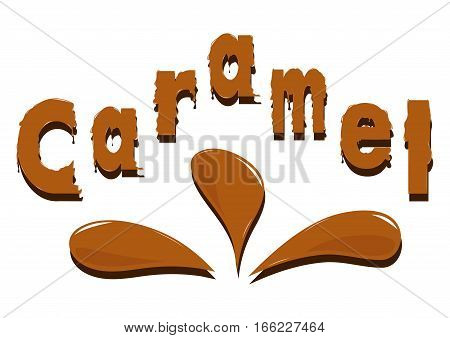 Caramel letters and splashes. Simple vector illustration