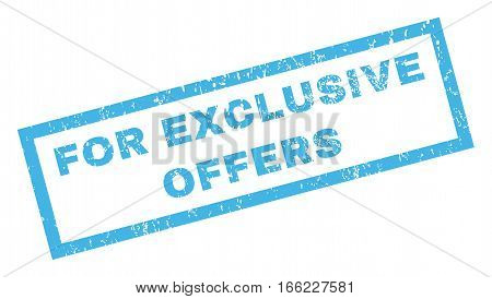 For Exclusive Offers text rubber seal stamp watermark. Tag inside rectangular banner with grunge design and dirty texture. Inclined vector blue ink sign on a white background.
