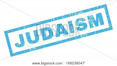 Judaism text rubber seal stamp watermark. Caption inside rectangular banner with grunge design and scratched texture. Inclined vector blue ink sign on a white background.