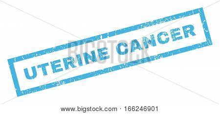 Uterine Cancer text rubber seal stamp watermark. Caption inside rectangular banner with grunge design and dirty texture. Inclined vector blue ink emblem on a white background.