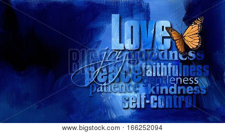 Graphic illustration of the Christian Biblical concept of Fruit of the Spirit. Digital art composed of typography and iconic butterfly against a hand painted textured oil on canvas background.