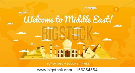 Welcome to Middle East poster with famous attractions vector illustration. Travel design with Taj Mahal palace, Sphinx statue, ancient pyramid. Worldwide traveling, time to travel, discover new places