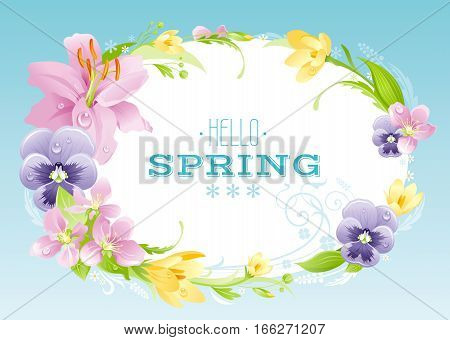 Hello Spring background. Easter, Mothers day, Birthday, Wedding. Flower frame lily, pansy, crocus, cherry, leaf. Text lettering. Wreath. Natural border, flat modern vector illustration. Greeting card