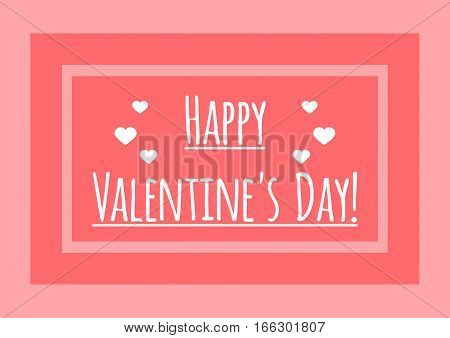 Hearts and underlined text Happy Valentine's Day in the frame. Cute holiday card. White pink.