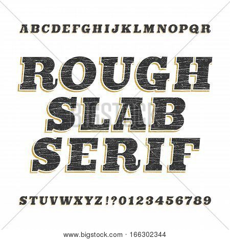Rough vintage slab serif alphabet font. Distressed oblique letters for labels, headlines, posters etc. Stock vector typography.