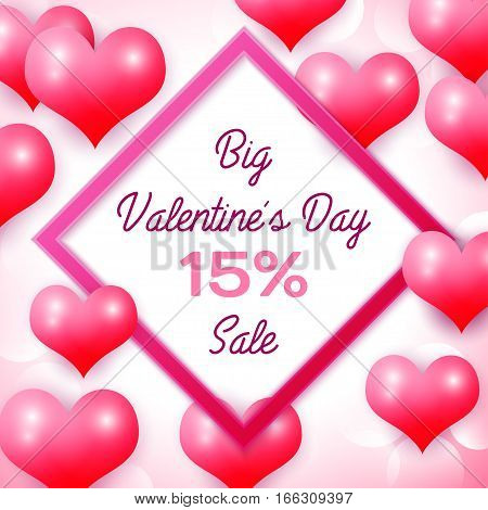 Big Valentines day Sale 15 percent discounts with pink square frame. Background with red balloons heart pattern. Wallpaper, flyers, invitation, posters, brochure, banners. Vector illustration.