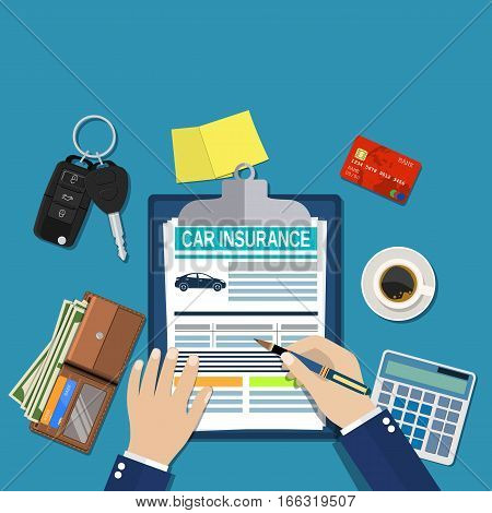 Car insurance form concept. Auto keys, car, calculator, clipboard and money. Man signs a legal document auto insurance. Vector illustration in flat style.