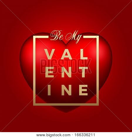 Red Heart Vector on Red Background. Golden Modern Typography Valentines Day Greetings in a Frame. Classy Card or Poster.