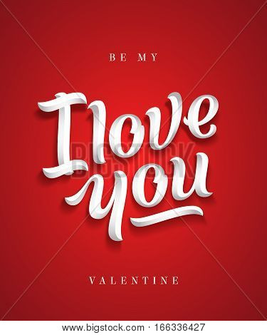 I Love You Hand Made Premium Quality Lettering. Valentines Day Greeting Card. Soft Shadows. Red Background. Classy Typography.