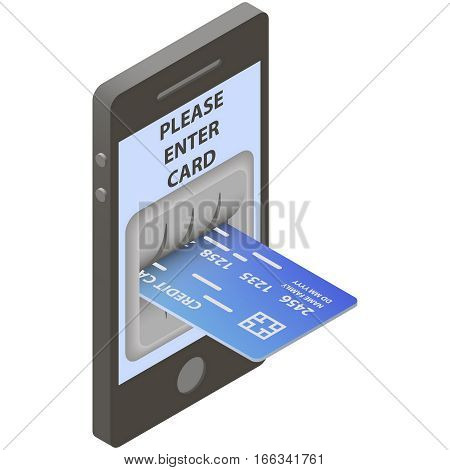 Mobile banking concept. Credit card in input of ATM on screen of mobile phone in isometric style. Vector illustration