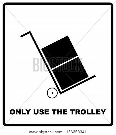 Only use the trolley symbol. Cargo icon or symbol. Black silhouette isolated on white. Vector illustration. Package symbol.
