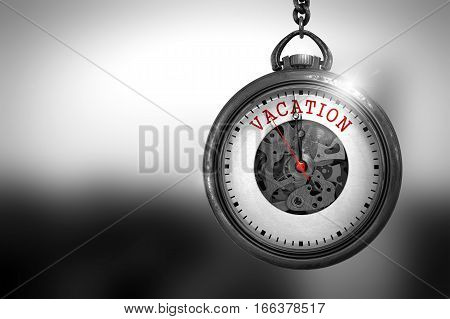 Business Concept: Vacation on Vintage Pocket Clock Face with Close View of Watch Mechanism. Vintage Effect. Vacation Close Up of Red Text on the Vintage Pocket Watch Face. 3D Rendering.