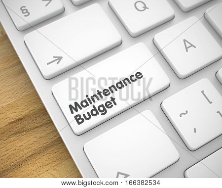 Online Service Concept with White Enter White Button on the Keyboard: Maintenance Budget. Online Service Concept: Maintenance Budget on Modern Keyboard Background. 3D Render.