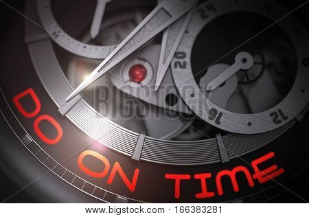 Automatic Pocket Watch with Do On Time on Face, Symbol of Time. Do On Time on Face of Fashion Wristwatch, Chronograph Closeup. Time and Work Concept with Glowing Light Effect. 3D Rendering.