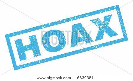 Hoax text rubber seal stamp watermark. Caption inside rectangular banner with grunge design and scratched texture. Inclined vector blue ink sign on a white background.