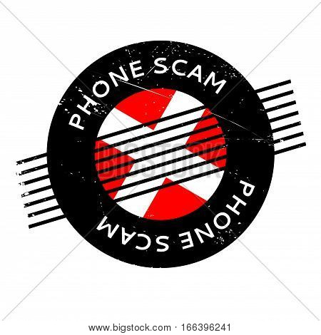 Phone Scam rubber stamp. Grunge design with dust scratches. Effects can be easily removed for a clean, crisp look. Color is easily changed.