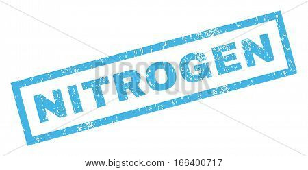 Nitrogen text rubber seal stamp watermark. Caption inside rectangular banner with grunge design and dust texture. Inclined vector blue ink sign on a white background.