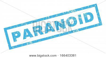 Paranoid text rubber seal stamp watermark. Tag inside rectangular banner with grunge design and dust texture. Inclined vector blue ink sticker on a white background.